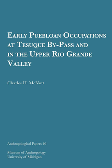 Cover image for Early Puebloan Occupations at Tesuque By-Pass and in the Upper Rio Grande Valley