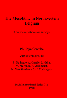 Cover image for The Mesolithic in Northwestern Belgium: Recent excavations and surveys
