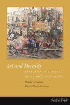 Cover image for Art and morality: essays in the spirit of George Santayana