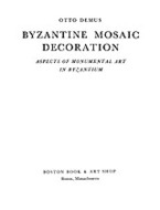 Cover image for Byzantine mosaic decoration: aspects of monumental art in Byzantium