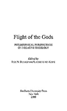 Cover image for Flight of the gods: philosophical perspectives on negative theology