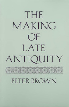Cover image for The making of late antiquity