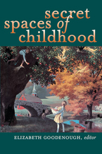 Cover image for Secret Spaces of Childhood