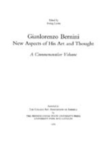 Cover image for Gianlorenzo Bernini: new aspects of his art and thought: a commemorative volume