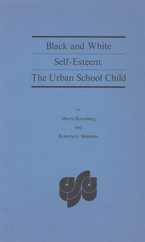 Cover image for Black and white self-esteem: the urban school child