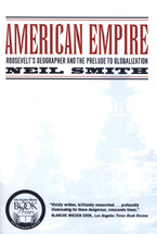Cover image for American empire: Roosevelt's geographer and the prelude to globalization