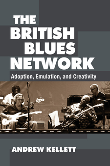Cover image for The British Blues Network: Adoption, Emulation, and Creativity