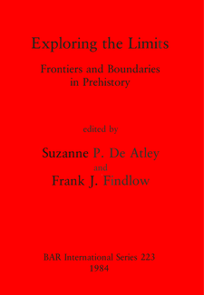 Cover image for Exploring the Limits: Frontiers and Boundaries in Prehistory