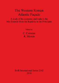 Cover image for The Western Roman Atlantic Façade: A Study of the Economy and Trade in the Mar Exterior from the Republic to the Principate
