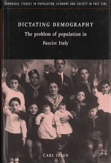 Cover image for Dictating demography: the problem of population in fascist Italy