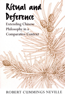 Cover image for Ritual and deference: extending Chinese philosophy in a comparative context