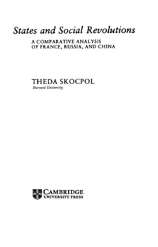 Cover image for States and social revolutions: a comparative analysis of France, Russia, and China
