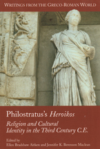Cover image for Philostratus's Heroikos: religion and cultural identity in the third century C.E.