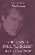 Cover image for The films of Paul Morrissey
