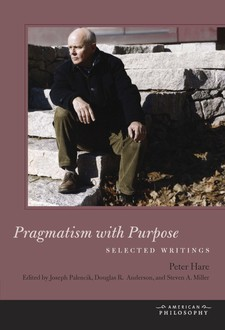 Cover image for Pragmatism with purpose: selected writings