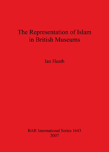 Cover image for The Representation of Islam in British Museums