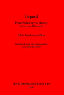Cover image for Tîrpeşti: From Prehistory to History in Eastern Romania