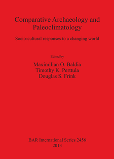 Cover image for Comparative Archaeology and Paleoclimatology: Socio-cultural responses to a changing world