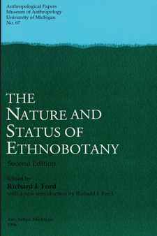 Cover image for The Nature and Status of Ethnobotany, 2nd ed